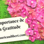 L'importance de la gratitude