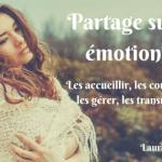 Partage sur les émotions