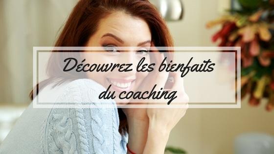 Découvrez les bienfaits du coaching