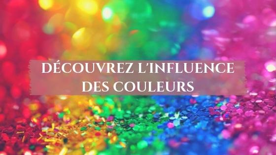 Influence des couleurs & Chromothérapie / Laurie Audibert / Business Witch en entrepreneuriat Spirituel