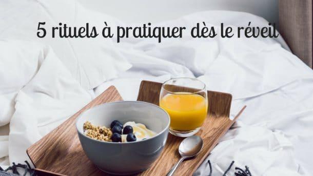 5-rituels-a-pratiquer-des-le-reveil / Laurie Audibert / Coach Holistique