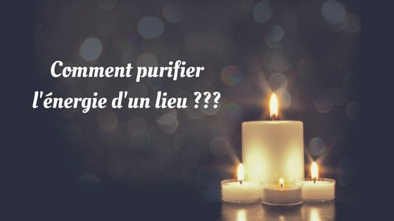 Comment purifier l 39 nergie d 39 un lieu laurie audibert coach holistique - Purification maison ...