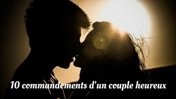 10 Commandements d'un couple heureux