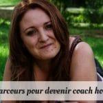 Mon parcours pour devenir coach