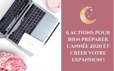 6 actions pour bien préparer l'année 2020 et créer votre expansion !