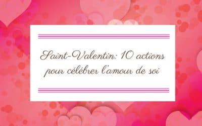 Saint-Valentin: 10 actions pour célébrer l'amour de soi