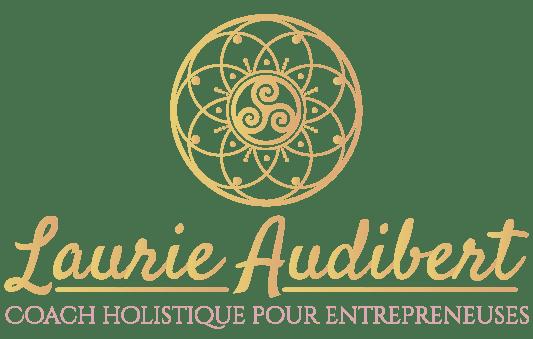 Laurie Audibert - Coach Holistique pour Entrepreneuses