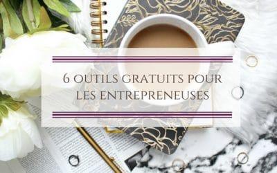 6 outils gratuits pour les entrepreneuses