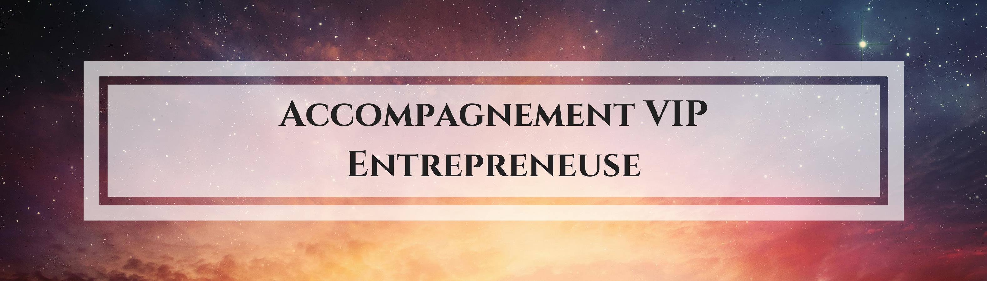 Accompagnement VIP Entrepreneuses / Laurie Audibert / Coach Holistique