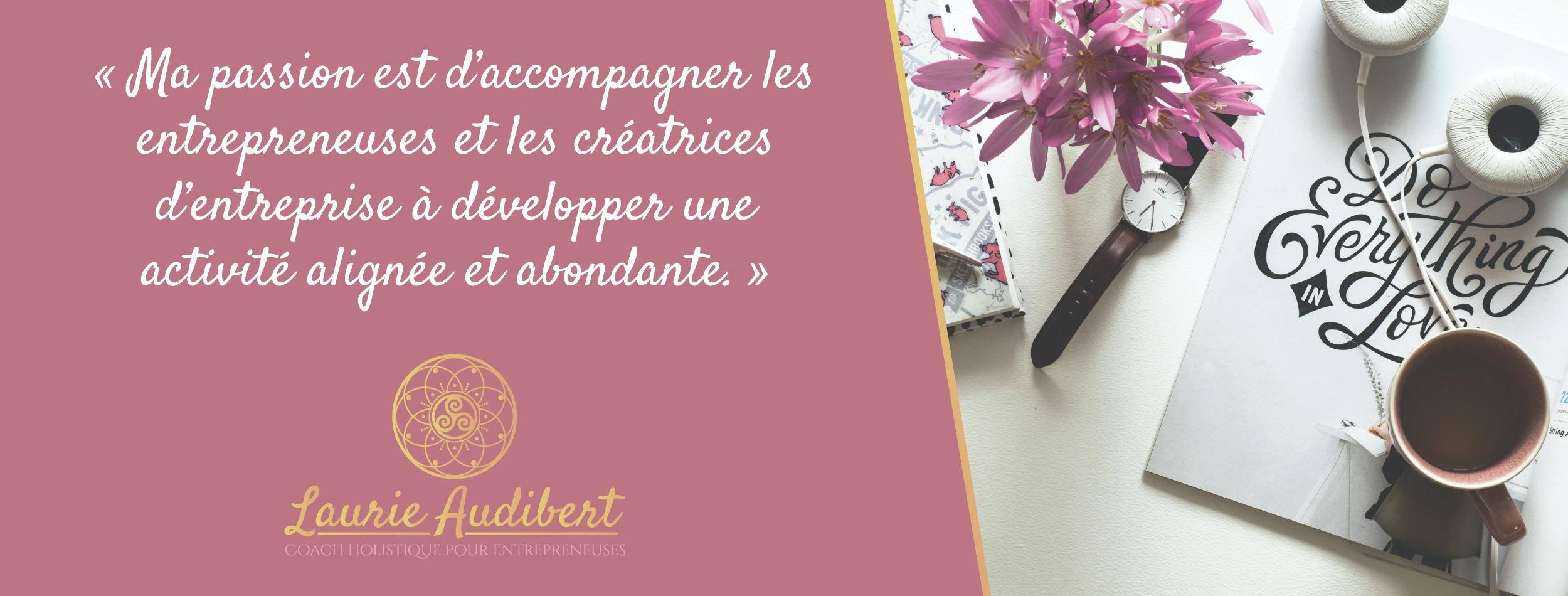 Bannière de Laurie Audibert / Coach Holistique pour Femmes entrepreneurs