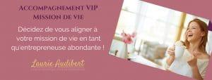 Mission de vie / Laurie Audibert / Coach Holistique