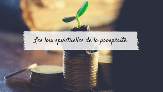 Les lois spirituelles de la prospérité