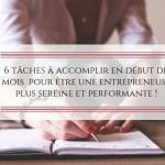 Entrepreneuses: 6 tâches à accomplir en début de mois !