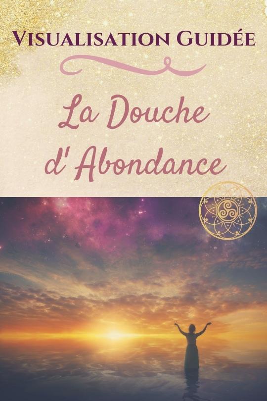 Douche d'abondance / Laurie Audibert / Coach holistique pour Entrepreneuses