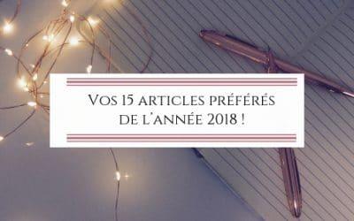 Vos 15 articles préférés de l'année 2018 !