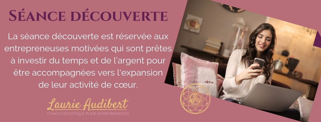 RDV Découverte / Laurie Audibert / Coach Holistique pour Femmes Entrepreneurs