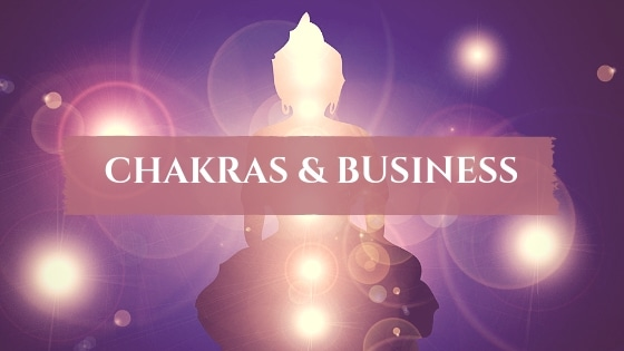 Chakras & Business aligné