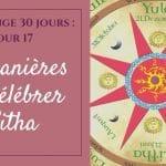 10 manières de célébrer Litha
