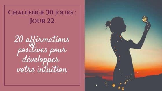 20 affirmations positives pour développer votre intuition