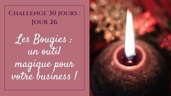 Les Bougies : un outil magique pour votre business !