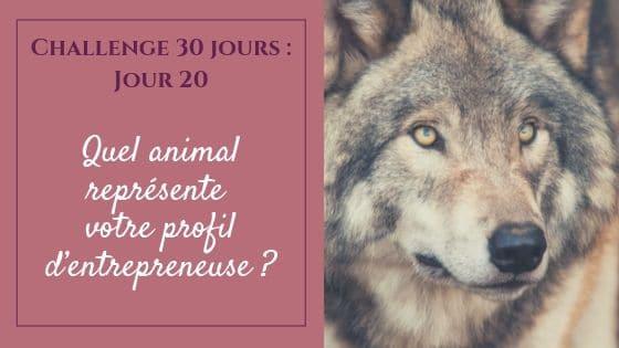 Quel animal représente votre profil d'entrepreneuse ?