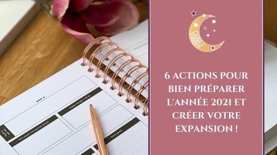 6 actions pour bien préparer l'année 2021 et créer votre expansion !