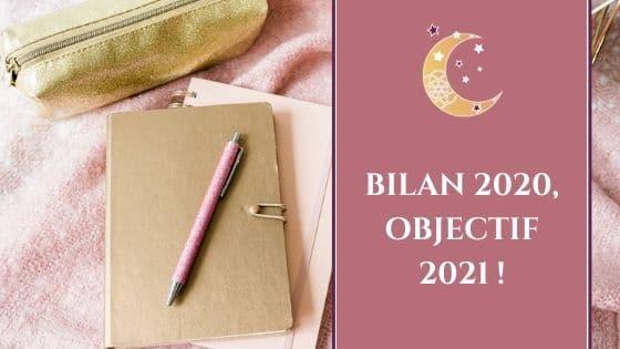 Bilan 2020, objectif 2021 !