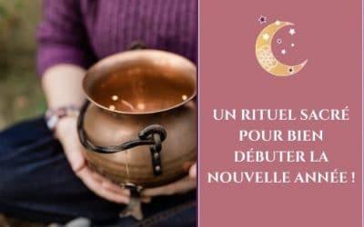 Un rituel sacré pour bien débuter la nouvelle année !