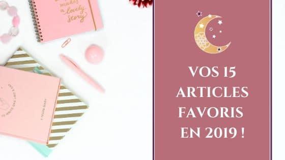 Vos 15 articles favoris en 2019 !