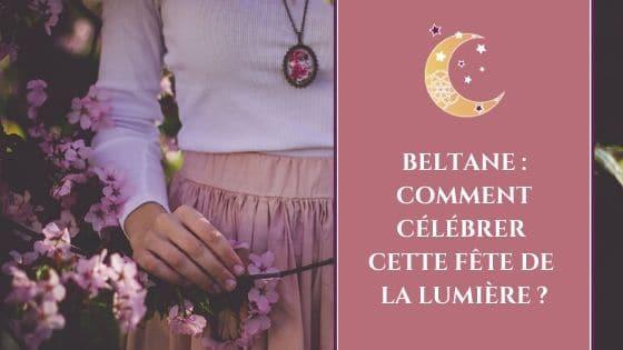 Beltane _ comment célébrer cette fête de la lumière / Laurie Audibert, Coach Holistique & Business Witch pour Entrepreneuses Spirituelles