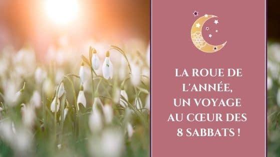 La roue de l'année, un voyage au cœur des 8 Sabbats ! / Laurie Audibert, Coach Holistique & Business Witch